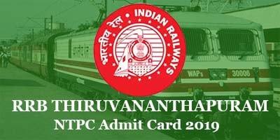 rrb-thiruvananthapuram-ntpc-admit-card-2019
