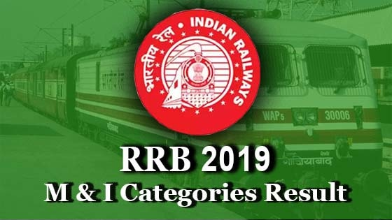 rrb mi ministerial and isolated categories result 2019