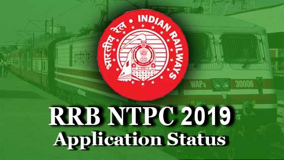 rrb ntpc application status 2019 form accepted or rejected