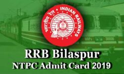 RRB Bilaspur NTPC Admit Card 2021: Download for CBT 1, CBT 2, Skill Test and DV