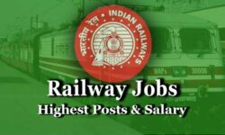 Railway Highest Salary Posts in India 2020: Check Railway Job Salary