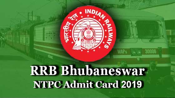 rrb bhubaneswar ntpc admit card 2019-2020 for first stage cbt