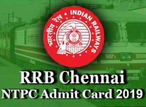 rrb chennai ntpc admit card 2019 for cbt 1
