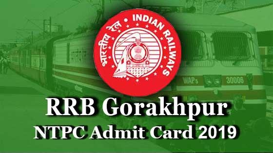 rrb gorakhpur ntpc admit card 2019 direct link