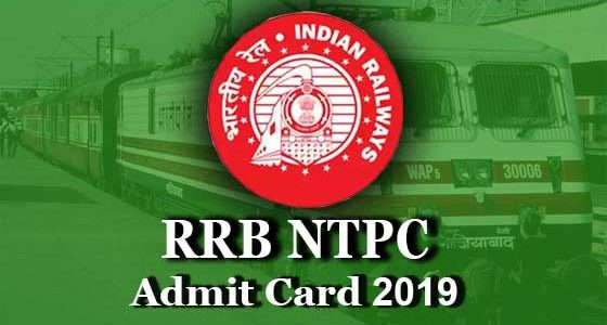 rrb ntpc admit card 2019 for cbt first stage