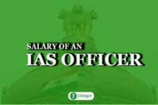 Salary of an IAS Officer During Training, After Training and Facilities