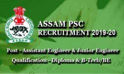 Assam PSC Recruitment 2019-20: 463 Vacancies for Diploma & B-Tech/BE