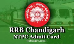 RRB Chandigarh NTPC Admit Card 2020: Download Call Letter for CBT 1, CBT 2, CBAT, TST & DV