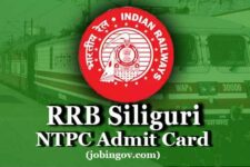RRB Siliguri NTPC Admit Card 2020: Download Call Letter for CBT 1, CBT 2, Skill Test & DV(rrbsiliguri.gov.in)