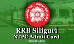 RRB Siliguri NTPC Admit Card 2020: Download Call Letter for CBT 1, CBT 2, Skill Test & DV