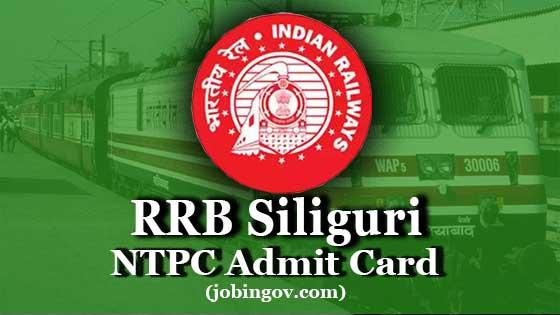 rrb-siliguri-ntpc-admit-card-2020