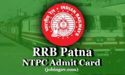 RRB Patna NTPC Admit Card 2020: Download Call Letter for CBT 1, CBT 2, Skill Test & DV