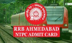 RRB Ahmedabad NTPC Admit Card 2020