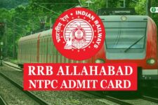 RRB Allahabad NTPC Admit Card 2020: Download for Call Letter CBT 1, CBT 2, Skill Test & DV (www.rrbald.gov.in)
