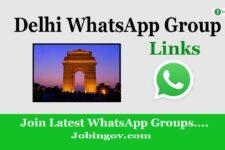 Delhi WhatsApp Group Links 2020: Join Latest WhatsApp Group