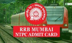 RRB Mumbai NTPC Admit Card 2020