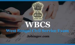 WBCS Exam Notification, Latest Update, Exam Date, Results