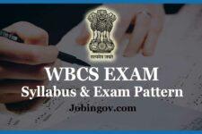WBCS Syllabus and Exam Pattern for Prelims & Main Exam