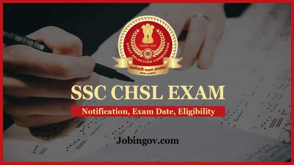 ssc-chsl-exam-notification-exam-date-eligibility