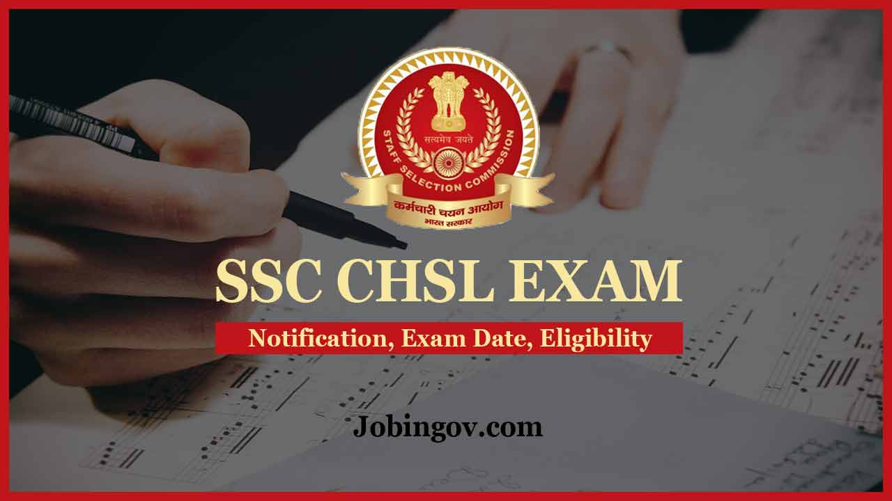 ssc-chsl-exam-notification-exam-date-eligibility