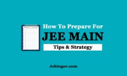 JEE Main Preparation Tips | How to Prepare for JEE Main?