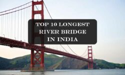 Longest River Bridge in India 2021