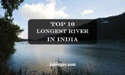 Top 10 Longest River in India 2021