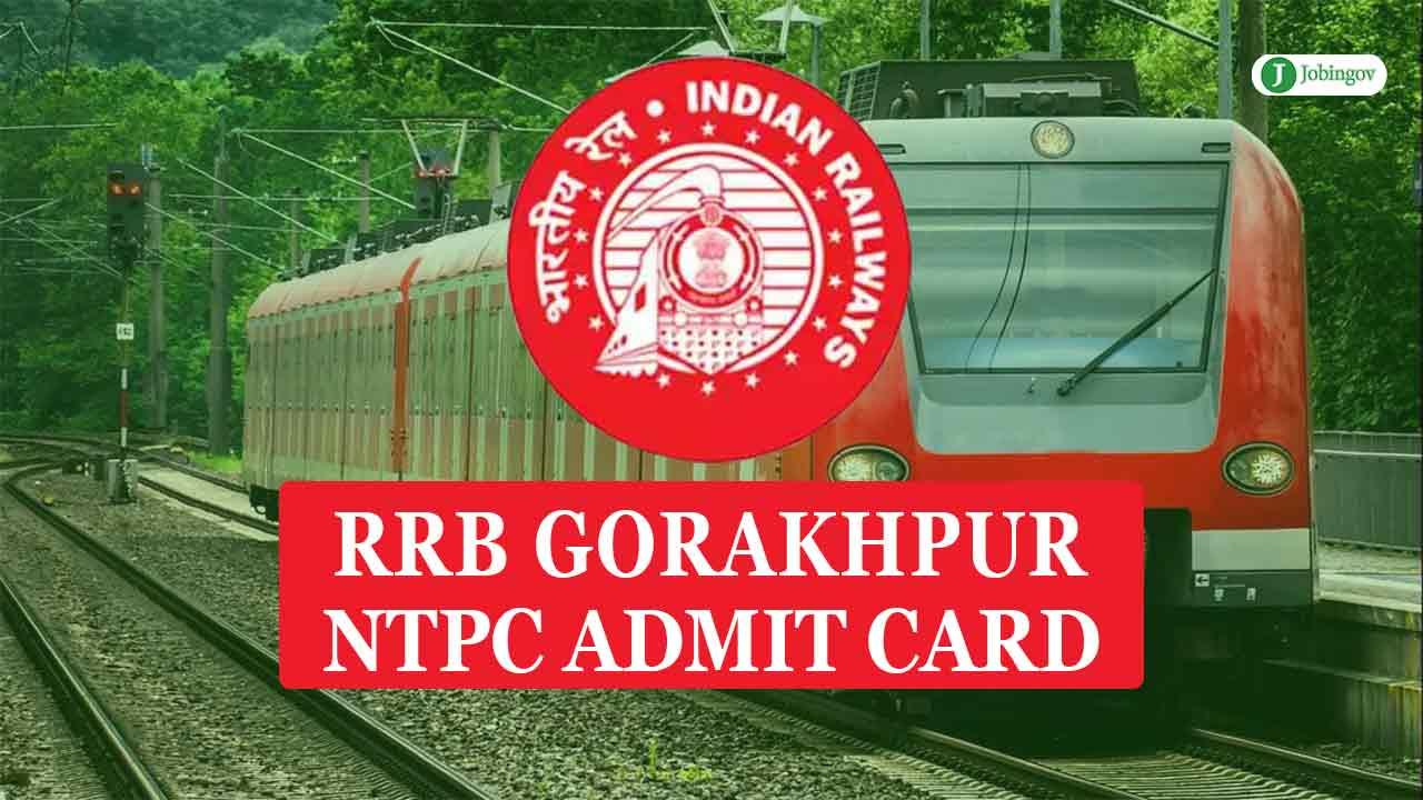 rrb-gorakhpur-ntpc-admit-card-2021