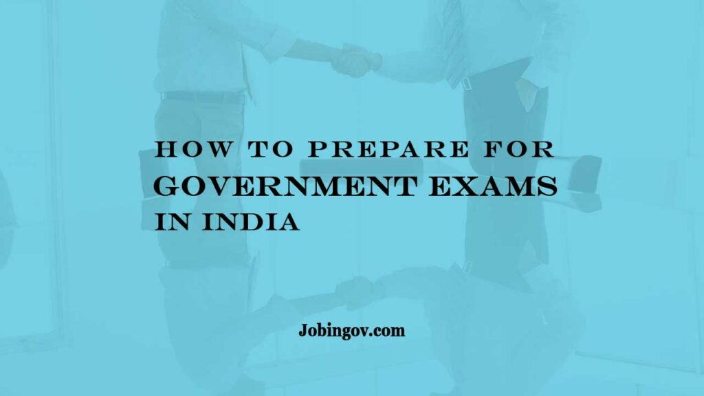 how-to-prepare-for-government-exams-2021