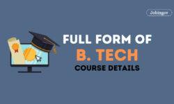 B. Tech Full Form and Course Details