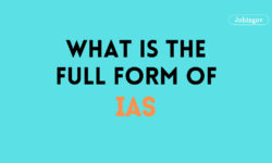IAS Full Form, Eligibility, Syllabus, Exam Details 2021