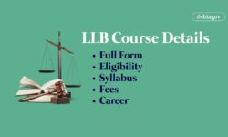 LLB Course: Full Form, Eligibility, Career, Fees