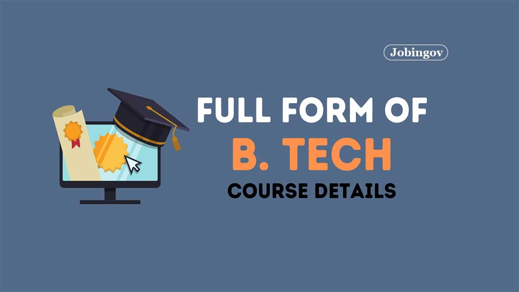 b-tech-full-form-eligibility-admission-career