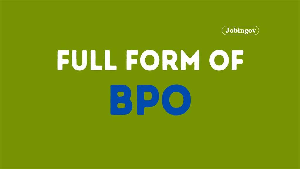 bpo-full-form-eligibility-salary