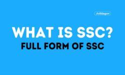 SSC Full Form, Eligibility Criteria 2021