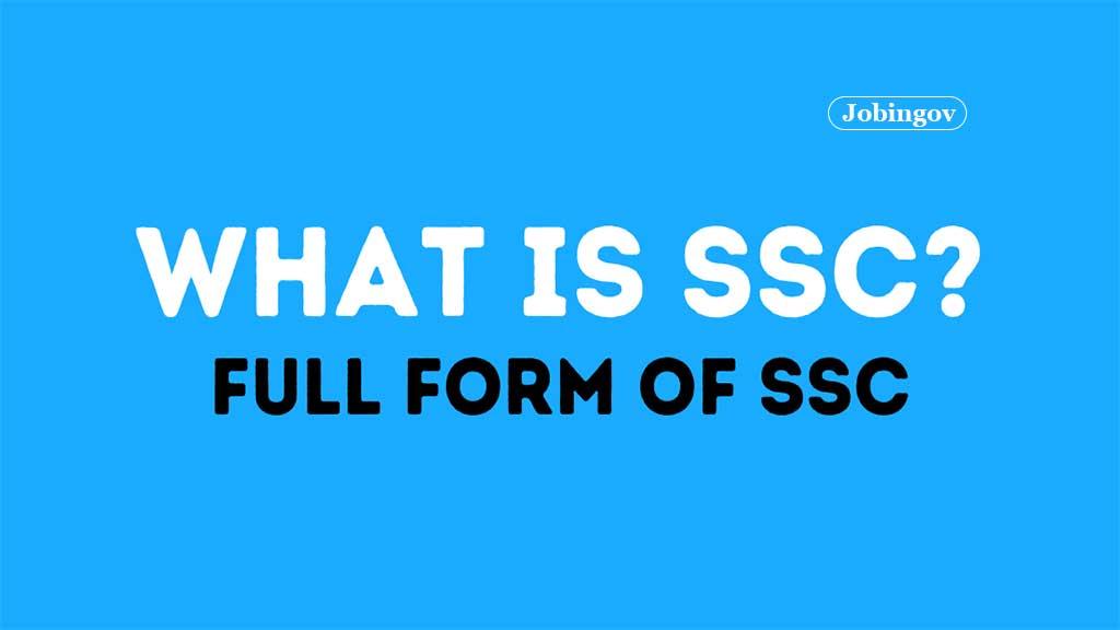 ssc-full-form-eligibility-criteria